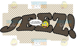 Comic Cartoon Word 'Jeez!' In Brown With Brown Dots In Background