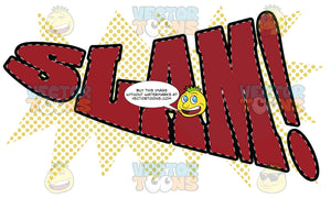 Comic Cartoon Word 'Slam!' In Red With Yellow Halftone Dots In Background