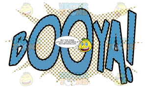 Comic Cartoon Word 'Booya!' In Blue With Brown Splatter Dots In Background