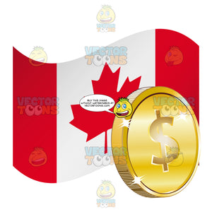 Canadian Flag With Loonie Dollar Sign On Gold Coin