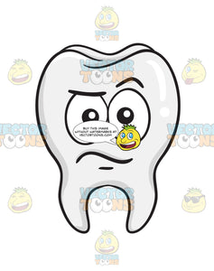 Doubtful Look On Tooth