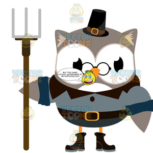 Farmer Pilgrim Grey Owl Wearing Glasses Holding Pitchfork