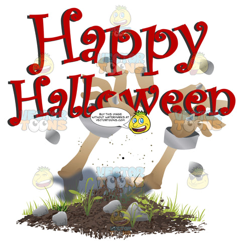 Two Zombie Arms Emerge From The Ground With The Words 'Happy Halloween' In Red Above