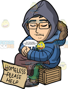 Simon Asking For Help. A homeless Asian man wearing a blue jacket, green pants, and gray boots, sitting on a crate with a blanket on his lap, and a sign that says homeless please help in front of him