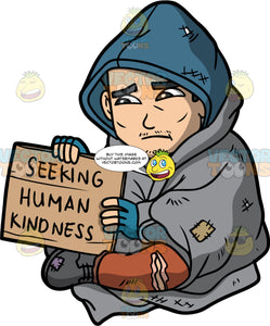 Kevin Living On The Street. A homeless Asian man wearing ripped brown pants, a blue hoodie, and gray boots, sitting on the sidewalk with a blanket wrapped around him, holding a sign that says seeking human kindness