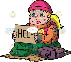 Pat Sitting On The Sidewalk Holding A Help Sign. A homeless blonde woman wearing a pink vest over a torn orange sweater, a pink hat, and gray gloves, sitting in a green sleeping bag on tope of a piece of cardboard, holding a sign with the word help on it