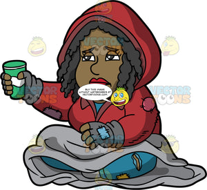 Lisa Asking For Spare Change. A homeless woman wearing a torn red hoodie, and ripped blue pants, sitting on the sidewalk with a gray blanket on her lap, holding out a paper cup looking for spare change