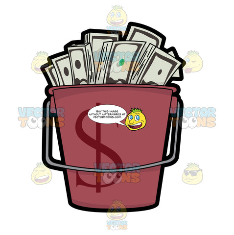 A Bucket Filled With Bundles Of Dollars