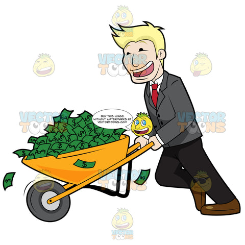 Laughing Guy Holding On To A Wheel Barrow Full Of Cash