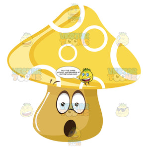 Yellow Mushroom With Circle Decorated Top And Surprised Open Mouth Expression