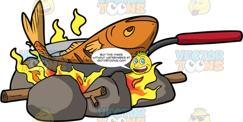 Bigger Fish To Fry. A large orange fish in a small frying pan being cooked over a campfire
