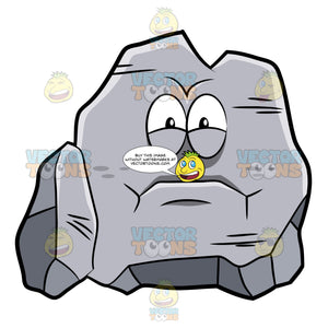 A Big Rock Looking Very Annoyed And Upset