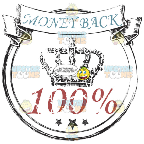 Words Money Back In Blue Script Inside Scroll Over Crown And 100 Percent In Red Inside Badge Worn Rubber Ink Stamp