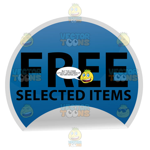 Free Selected Items Ecommerce Store Web Lable Sticker Circle In Blue