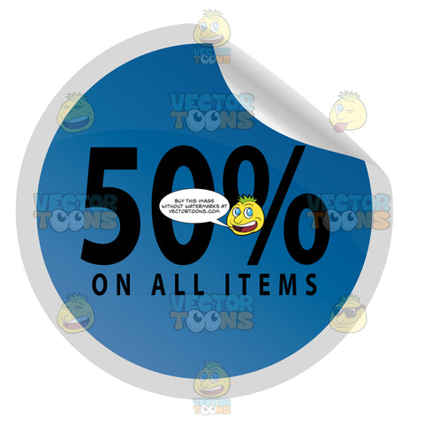 50 Percent On All Items Round Promotional Web Store Blue Sticker With Curled Edge