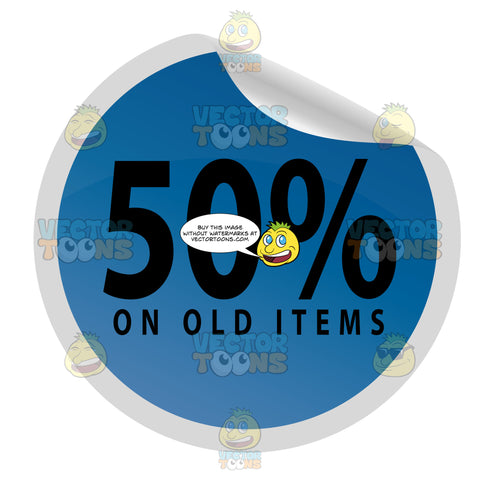 50 Percent On Old Items Clearance Web Store Round Blue Sale Price Tag With Curled Edge