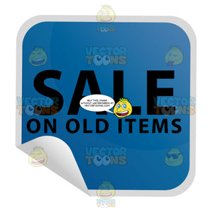Sale On Old Items Discount Sticker In Blue Square Folded Corner
