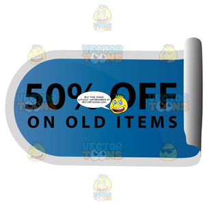 50 Percent Off On Old Items Curled Up Sticky Tag In Blue