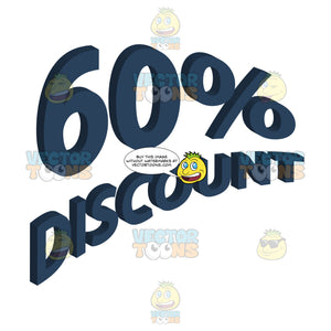 60 Percent Discount Upwards Angled Words With 3d Drop Shadow Effect In Dark Blue