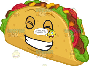 A Hard Shell Taco Snack Grinning In Delight