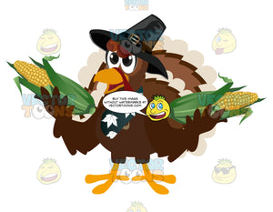 Thanksgiving Turkey Wearing A Bandana Hat And Holding Two Corn On The Cobs