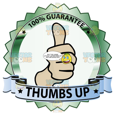 Thumbs Up Sign In Center Of Green Metallic Badge With 100 Percent Guarantee In Border And 'Thumbs Up' On Blue Gradient Ribbon Scroll