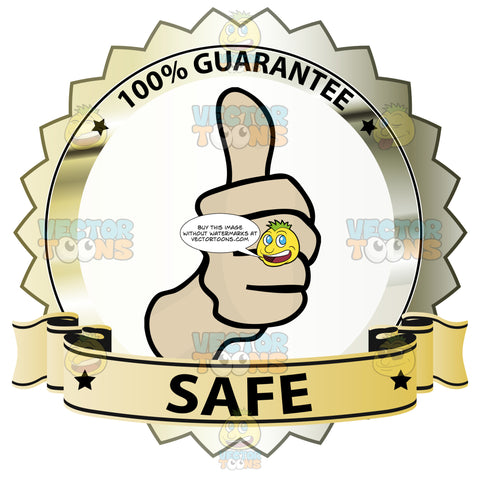 Thumbs Up Sign In Center Of Gold Metallic Badge With 100 Percent Guarantee In Border And Safe On Yellow Gradient Ribbon Scroll