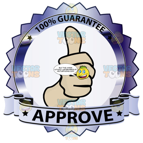 Thumbs Up Sign In Center Of Dark Blue Metallic Badge With 100 Percent Guarantee In Border And 'Approve' On Light Light Blue Ribbon Scroll