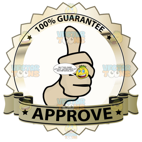 Thumbs Up Sign In Center Of Gold Metallic Badge With 100 Percent Guarantee In Border And 'Approve' On Gold Gradient Ribbon Scroll