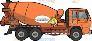 Cement Mixer Truck. An orange tank with, six wheels, big rotating orange tank that is horizontally tilted, that houses a cement mix