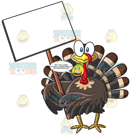 A Turkey Holding A Blank Signboard