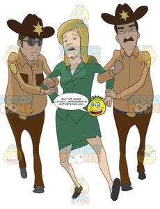 Blonde Woman Being Dragged Away By Two Sheriffs