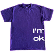 """I'm not okay"" Tee - In aid of SAMH foundation"