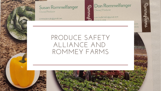 Produce Safety Alliance and Rommey Farms