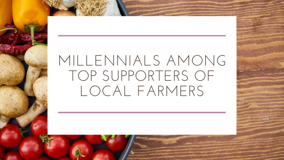 Millennials Among Top Supporters of Local Farmers