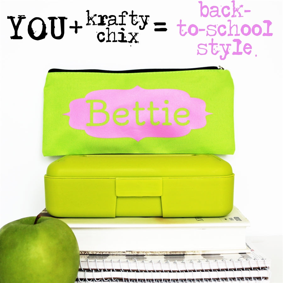 Personalized Pencil Pouches | Back to School - Krafty Chix New