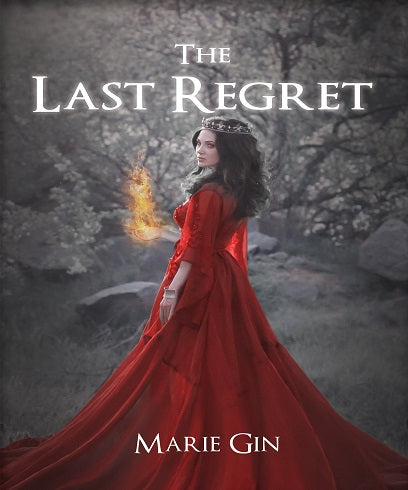 The Last Regret - Marie Gin