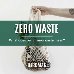 What Being Zero Waste Means