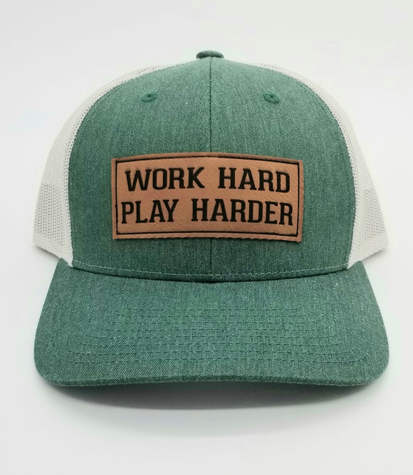 Work Hard Play Harder Leather Patch Trucker