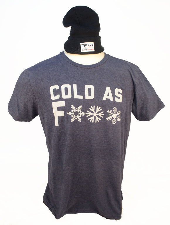 Cold As F*** T-Shirt