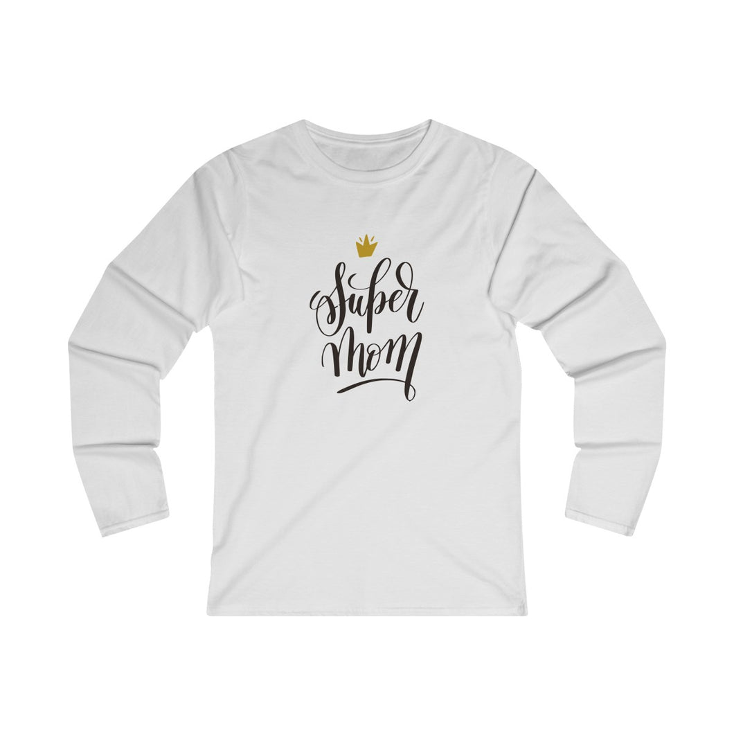 SuperMom |  T-Shirt Women's Fitted Long Sleeve Tee