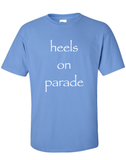 Heels On Parade - Limited Edition