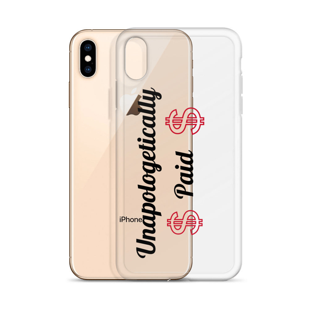 Unapologetically Paid iPhone Case