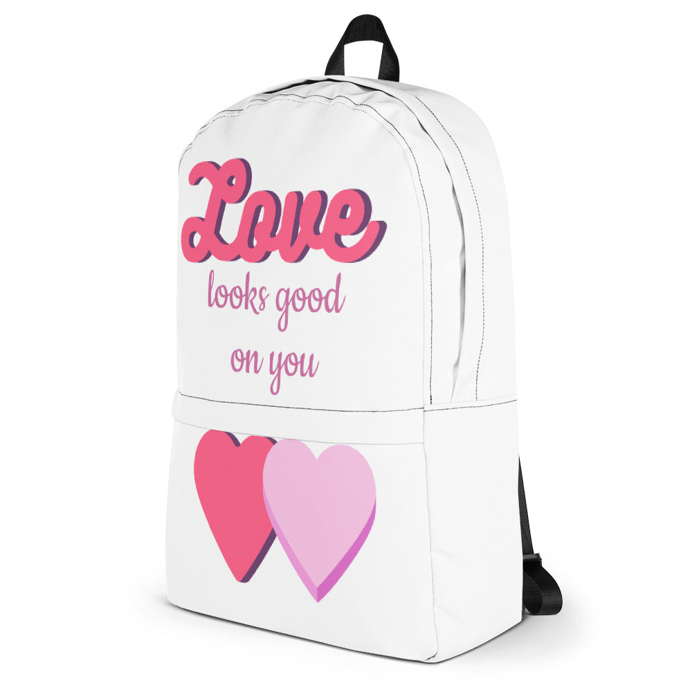 """Love Looks Good on You"" Backpack"