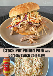 CROCK POT® PULLED PORK WITH DOROTHY LYNCH COLESLAW