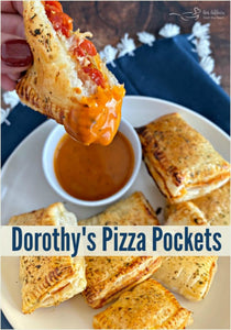 Dorothy's Pizza Pockets | Pizza Snacks | Best Gathering-Tailgating Food | Dorothy Lynch Recipes