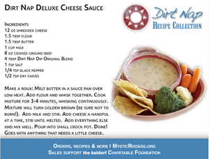 Deluxe Cheese Sauce<br>Mystic Rhoads Dirt Nap Dip<br>Best Dipping Sauce