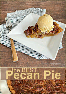 Best Pecan Pie | Better Than Grandma's Pie | Sweet Treat For Any Occasion