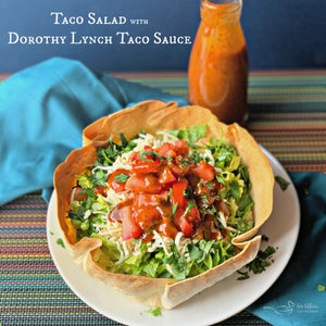Taco Salads with Dorothy Lynch | Best Taco Salads | Dorothy Lynch Taco Sauce