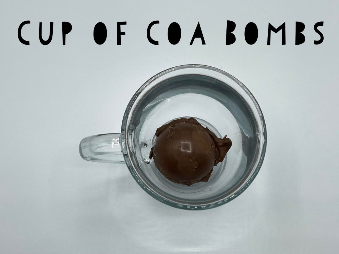 Cup of Coa Bomb | Chocolate Drink | Cold Day Drink